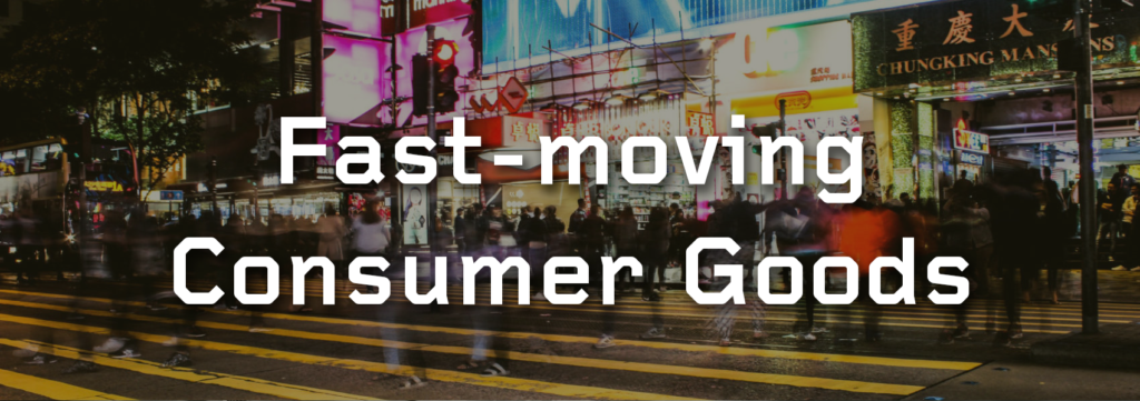Solutions for Fast-moving Consumer Goods