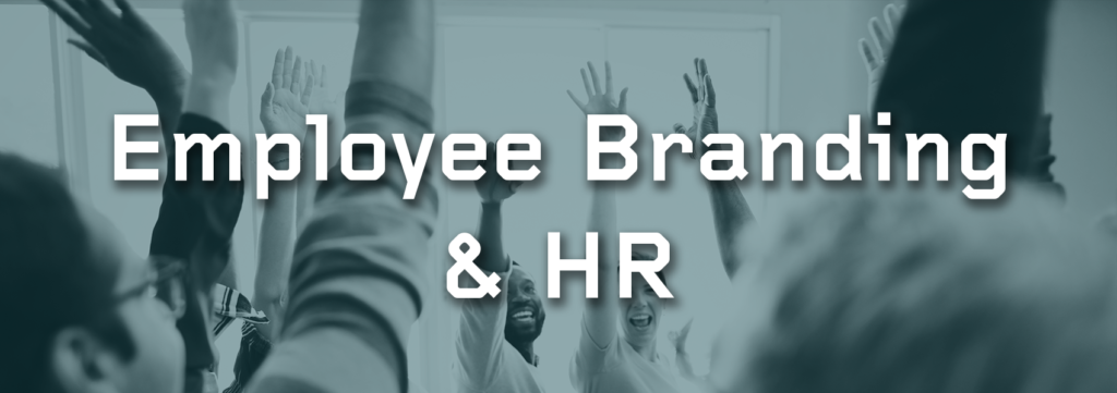 Solutions for Employee Branding and Human Resources